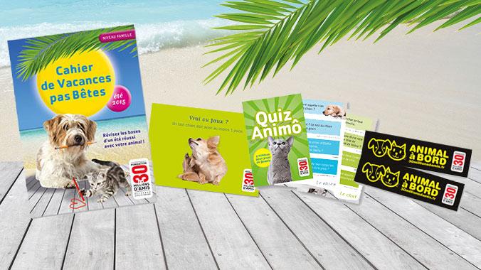 Recevez le Kit « Vacances Pas Bêtes 2015 », pour un été réussi avec votre animal !